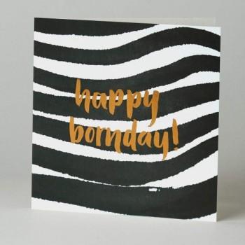 Letterpress Card - Black Ink - Happy Bornday