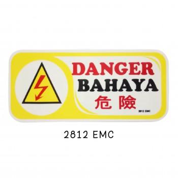 Sign Board 2812 EMC (DANGER)
