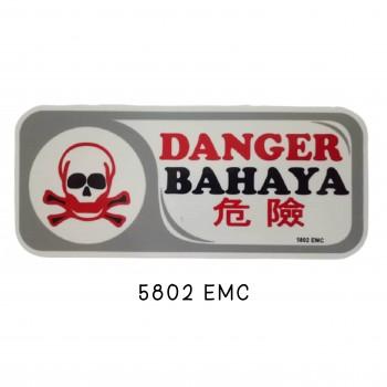 Sign Board 5802 EMC (DANGER)