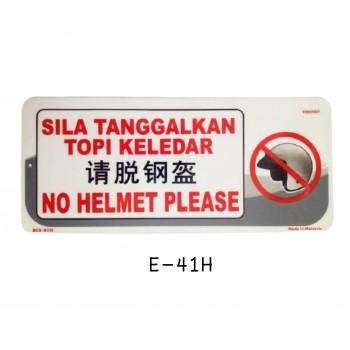 Sign Board BCE-01H (NO HELMET PLEASE)