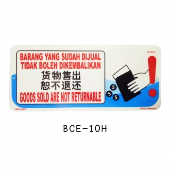 Sign Board BCE-10H (GOODS SOLD ARE NOT RETURNABLE)