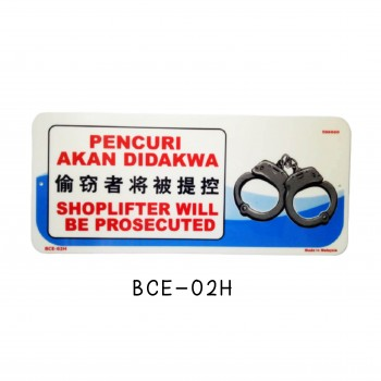 Sign Board BCE-02H (SHOPLIFTER WILL BE PROSECUTED)