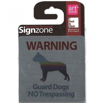 Signzone Peel & Stick Metallic Sticker - Guard Dogs NO Trespassing (Item No: R01-01GUARDOGS)