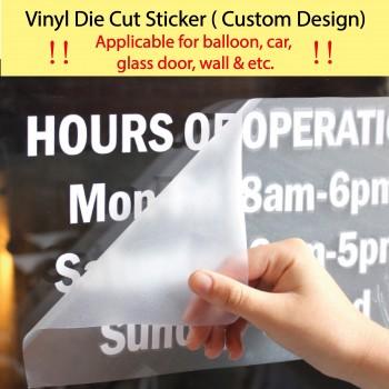 Vinyl Die Cut Sticker for Balloon / Car / Glass Door / Wall (Custom Design!)