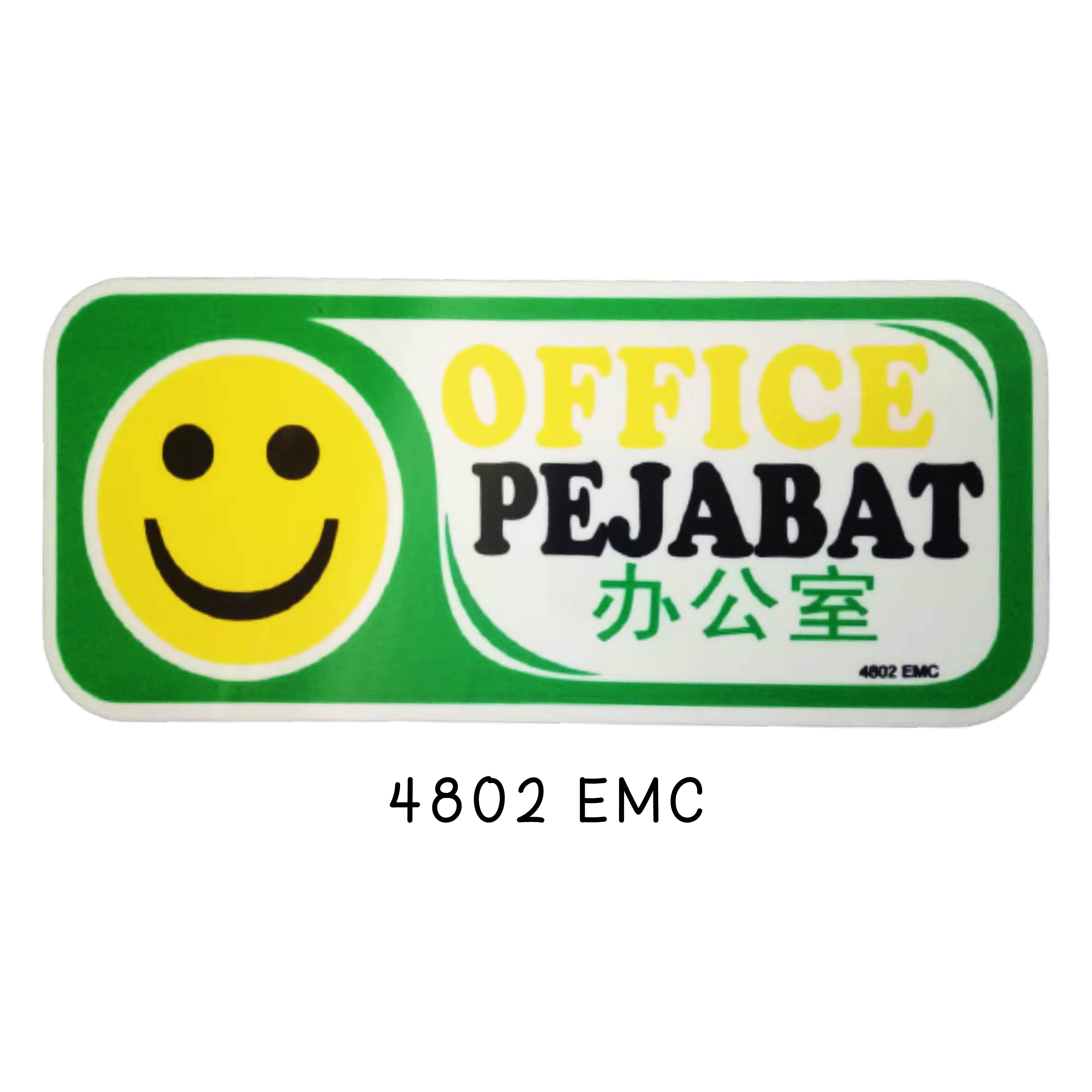 Sign Board 4802 EMC (OFFICE)