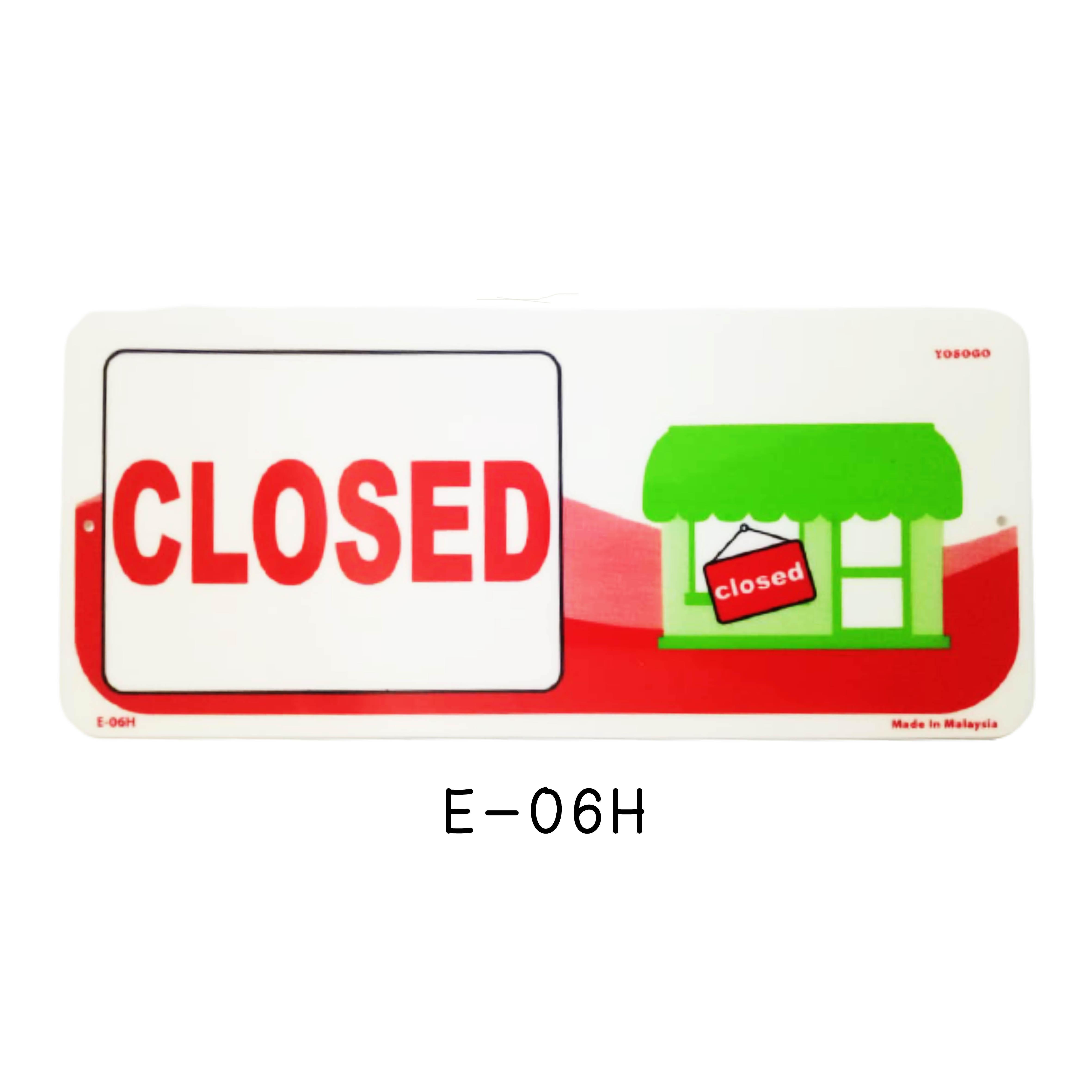 Sign Board E-06H (CLOSED)