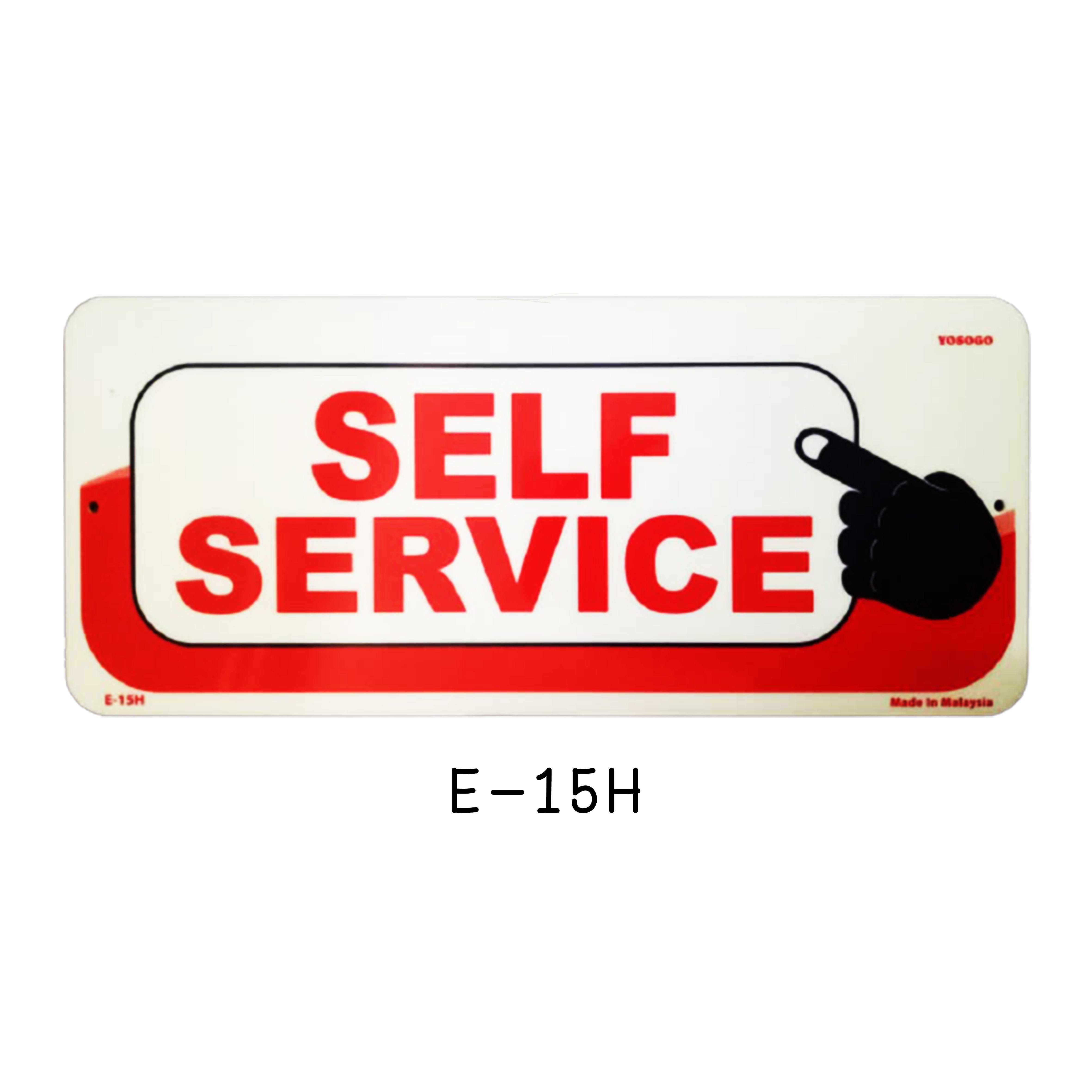 Sign Board E-15H (SELF SERVICE)