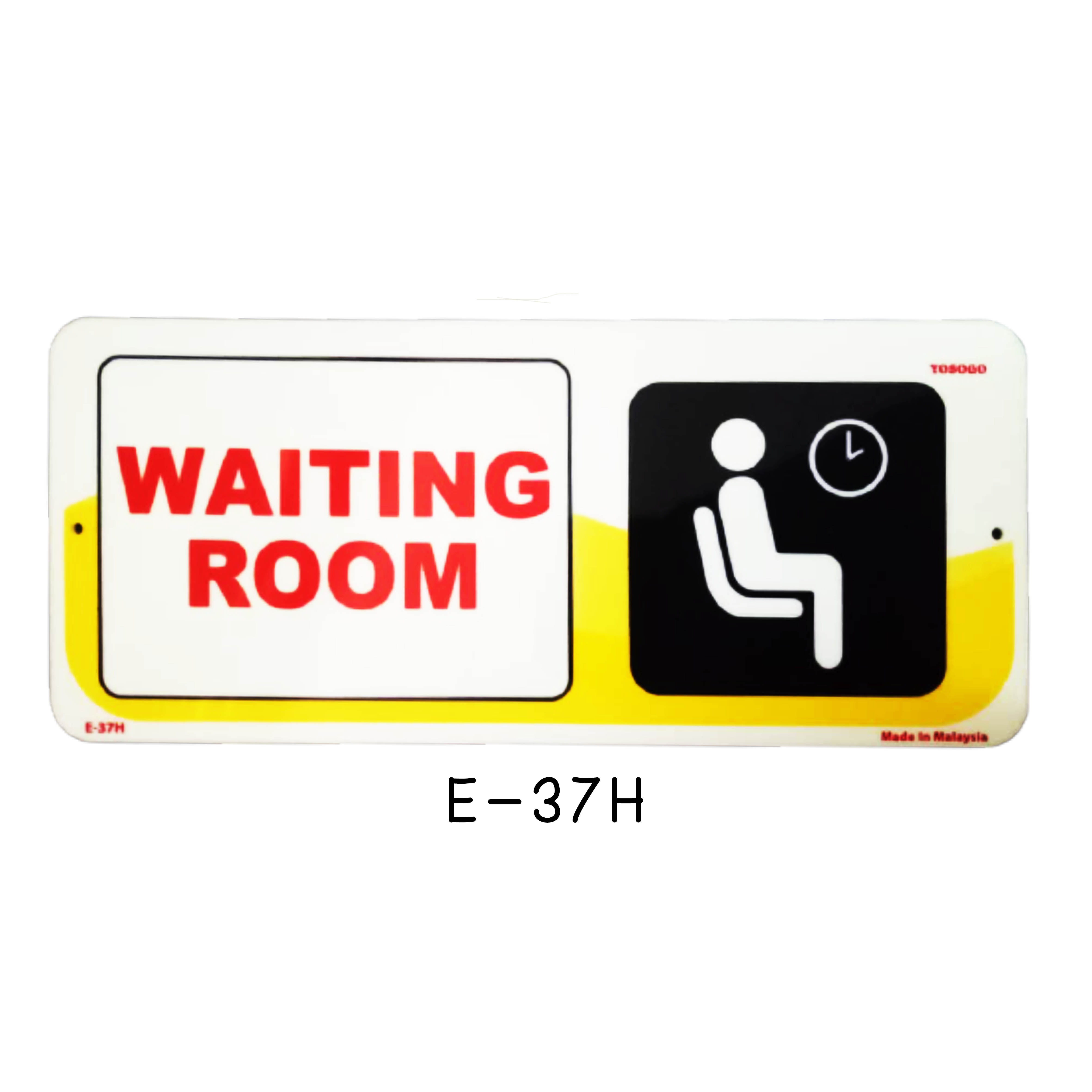 Sign Board E-37H (WAITING ROOM)